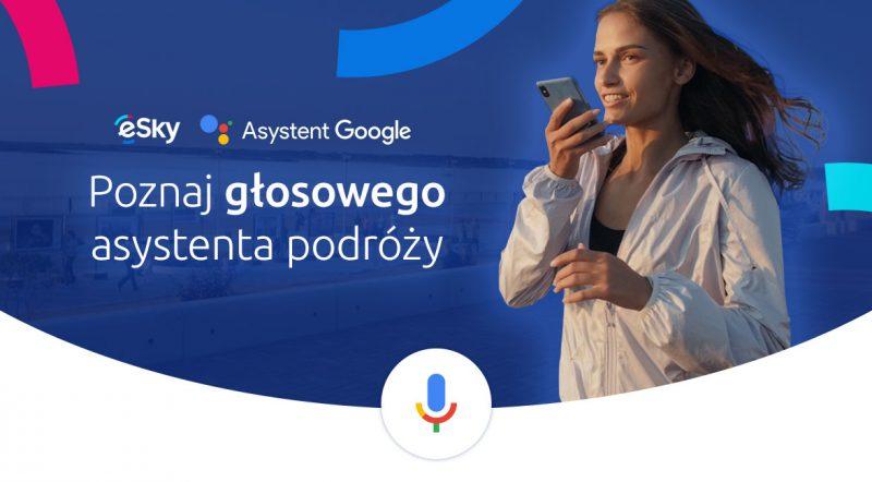 Asystent Google i eSky pomogą zaplanować podróż